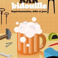 Affiche de l'évènement Bar Bidouille à Angers