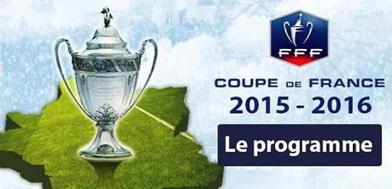 Coupe de France 2015/2016 le programme
